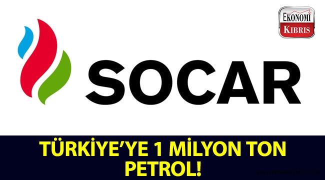 Türkiye'ye 1 milyon ton petrol!..