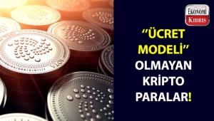 ''Ücret Modeli'' olmayan kripto paralar!..
