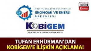 Başbakan Tufan Erhürman, KOBİGEM'in kapatılmasına ilişkin açıklamada bulundu!..
