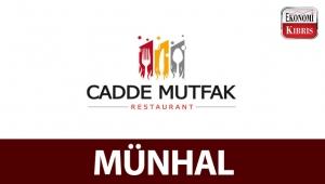 Cadde Mutfak Restaurant, münhal açtı!..