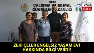 Çalışma ve Sosyal Güvenlik Bakanı Zeki Çeler ile Engelsiz Yaşam Derneği temsilcileri buluştu!..