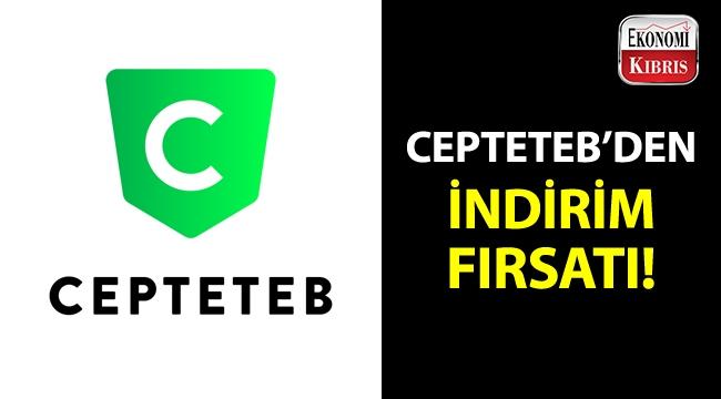 CEPTETEB, çok özel indirim fırsatı sunuyor!