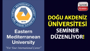 Doğu Akdeniz Üniversitesi, 'BM ve AGİT'te İnsan Haklarını Korumak' adlı bir seminer düzenliyor!..