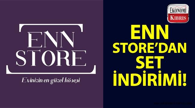 Enn Store'dan kaçırılmayacak set indirimi kampanyası!..