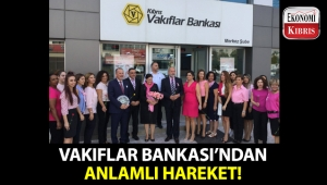 Kıbrıs Vakıflar Bankası, yaptığı anlamlı hareketle 1-31 Ekim Meme Kanseri Bilinçlendirme Ayı için farkındalık yarattı!..