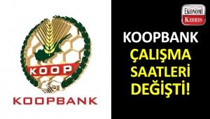 Koopbank'ın vezne çalışma saatleri!..