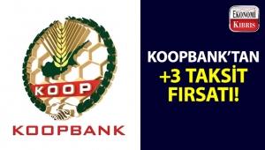 Koopbank'tan, bazı iş yerlerinden yapacağınız alışverişlerde +3 TAKSİT fırsatı!..