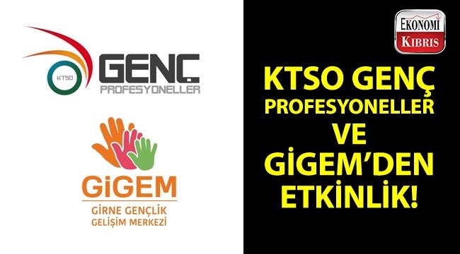 KTSO Genç Profesyoneller ve GİGEM, genç girişimcilerle kaynaşmak adına bir etkinlik düzenliyor!..
