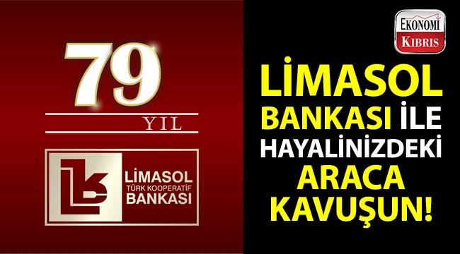 Limasol Bankası'ndan araç kredisi imkânı!..