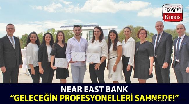"""Near East Bank,stajyer alımı uygulaması olan """"Geleceğin Profesyonelleri Sahnede"""" programını tamamladı!.."""