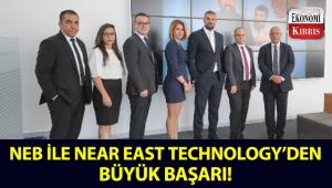 NEB ile Near East Technology'nin ortak çalışmasıyla ortaya çıkan başarı hikayesi dünya çapında ses getirdi!..