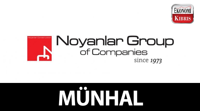Noyanlar Group of Companies, münhal açtı!..