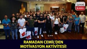 Ramadan Cemil, çalışanları için motivasyon aktivitesi düzenledi!..