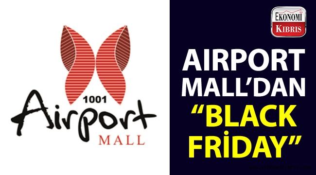 1001 Airport Mall'dan efsane indirim günleri!..