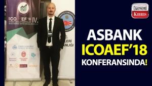 Asbank, IV. Uluslararası Uygulamalı Ekonomi ve Finans Konferansı'na katıldı!..