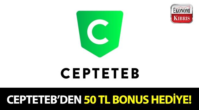 CEPTETEB'den size ve sevdiklerinize özel kampanya!..