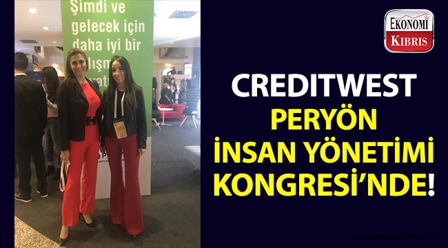 Creditwest Bank, PERYÖN İnsan Yönetimi Kongresi'ne katıldı!..