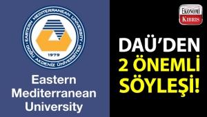 Doğu Akdeniz Üniversitesi, 2 önemli söyleşi düzenliyor!