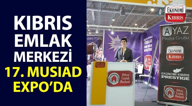 Kıbrıs Emlak Merkezi, 17. MUSIAD EXPO'ya katıldı!..