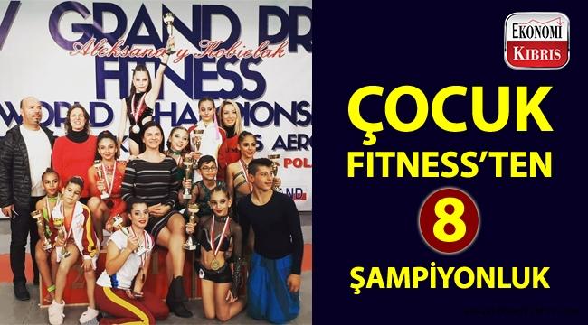 KKTC Nev Çocuk Fitness Milli Takımı'ndan muhteşem başarı!..
