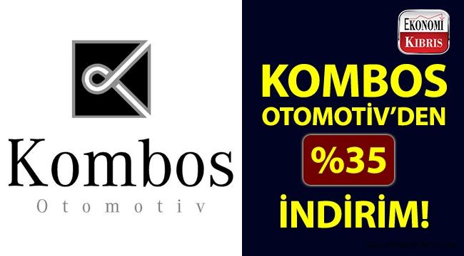 Kombos Otomotiv'den indirim fırsatı!..
