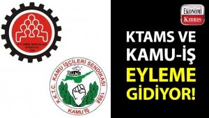 KTAMS ve KAMU-İŞ yarın için eylem yapma kararı aldı!..
