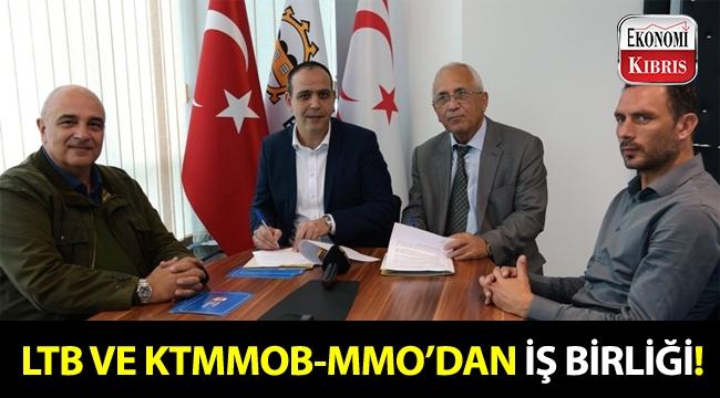 LTB ve KTMMOB-MMO'dan önemli iş birliği!..