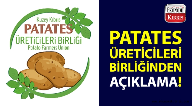 Patates Üreticileri Birliğinden, patates fiyatları açıklaması!..