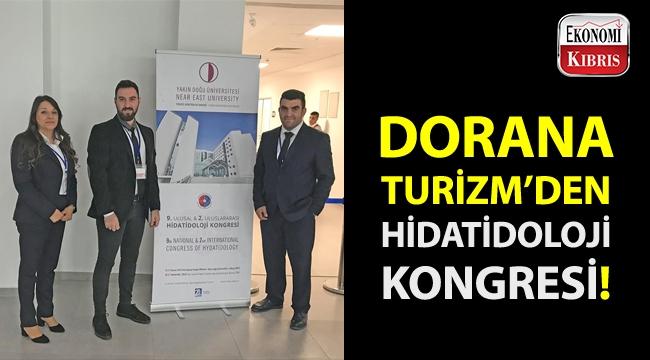 Dorana Turizm, 9. Ulusal ve 2. Uluslararası Hidatidoloji Kongresi'ni gerçekleştirdi!..