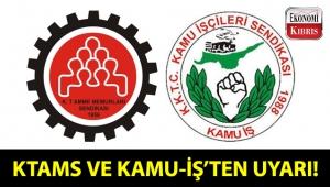 KTAMS ve KAMU-İŞ'ten eylem uyarısı!..