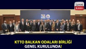KTTO, Balkan Odaları Birliği Genel Kurulu Toplantısında KKTC'yi temsil etti!..