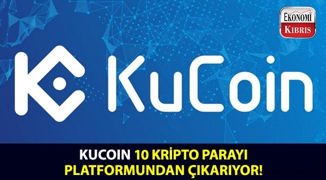 KuCoin, hangi kripto paraları listesinden çıkartıyor?..