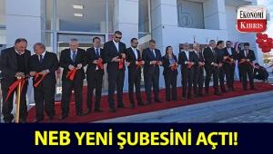 NEB, Mağusa şubesi ve Salamis şube ile hizmete açıldı!..