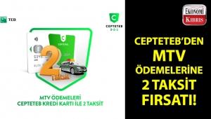 CEPTETEB kredi kartı ile MTV ödemelerinde 2 taksit fırsatı!..