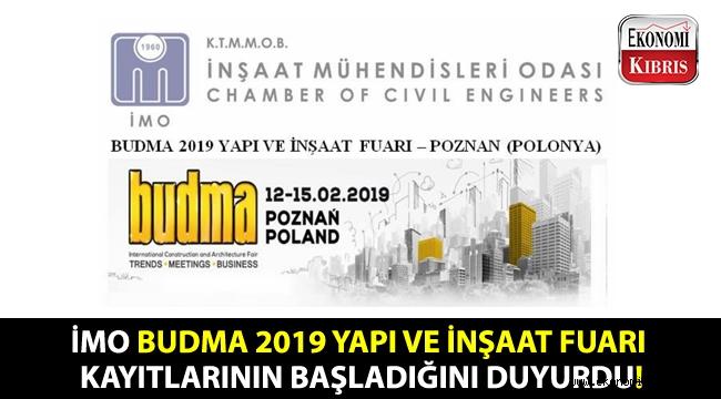 İMO, Budma 2019 Yapı ve İnşaat Fuarı kayıtlarının başladığını duyurdu!..