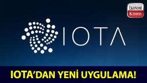 IOTA'dan yeni yılda yeni uygulama!..