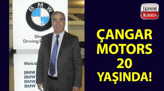 KKTC otomotiv sektörüne yön veren Çangar Motors, sektördeki 20. yılını kutluyor!..