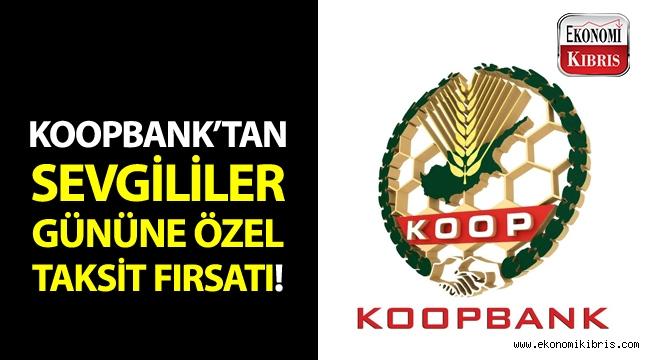 Koopbank'tan Sevgililer Gününe özel +3 taksit fırsatı!..