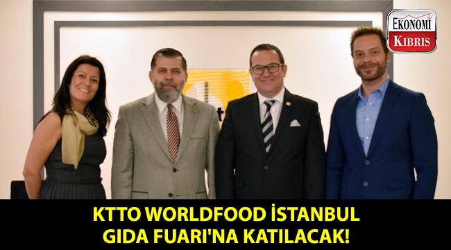 KTTO, WorldFood İstanbul Gıda Fuarı'na davet edildi!..