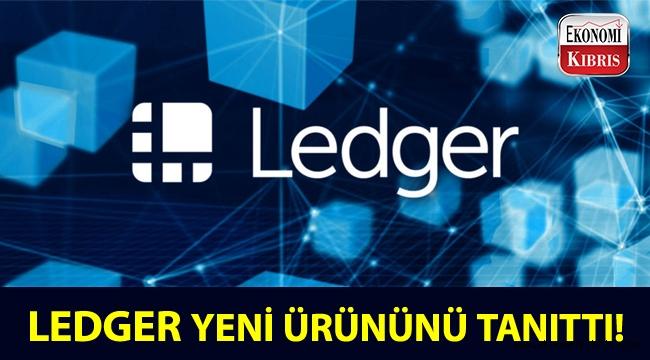 Ledger, yeni ürününün tanıtımını yaptı!..