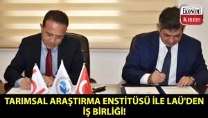 Tarımsal Araştırma Enstitüsü ile LAÜ arasında iş birliği protokolü imzalandı!..