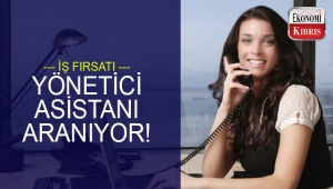 Yönetici asistanı münhali! - Ekonomi Kıbrıs