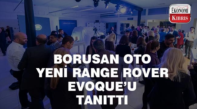 Borusan Oto, Kıbrıs'ta Yeni Range Rover Evoque'u Tanıttı! Hello Evoque!