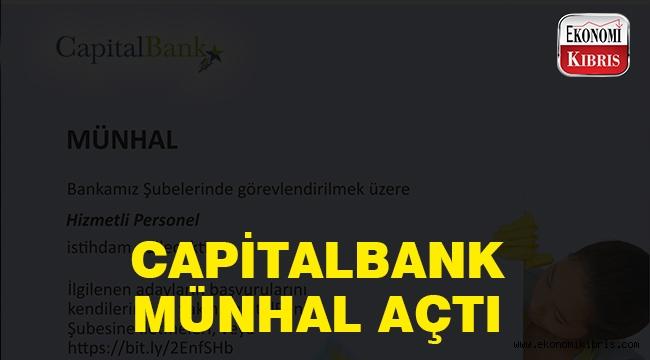 Capital Bank münhal açtı..