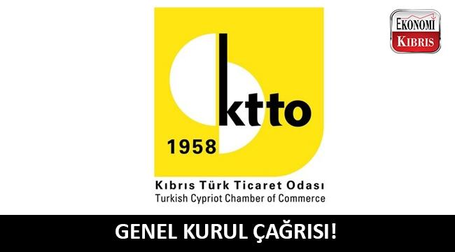 Kıbrıs Türk Ticaret Odası'ndan üyelerine genel kurul çağrısı!