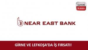 Near East Bank Girne ve Lefkoşa için münhal açtı!