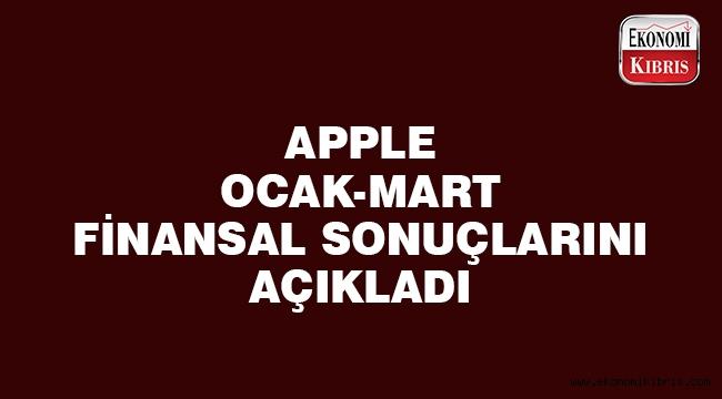 Apple finansal sonuçlarını açıkladı..