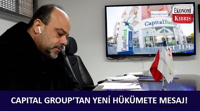 Capital Group Yönetim Kurulu Başkanı Tekin Arhun'dan yeni hükümete çağrı!