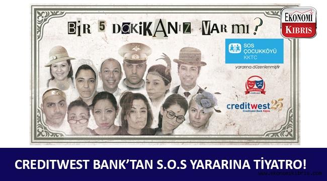 Creditwest Bank çalışanlarından S.O.S Çocuk Köyü için tiyatro gösterisi!