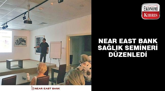 Near East Bank sağlık semineri düzenledi.